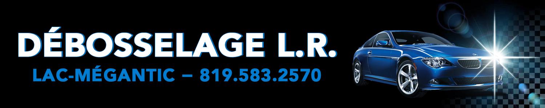 Débosselage L.R. Lac Mégantic